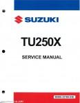 2009 - 2015 Suzuki TU250X Motorcycle Service Manual