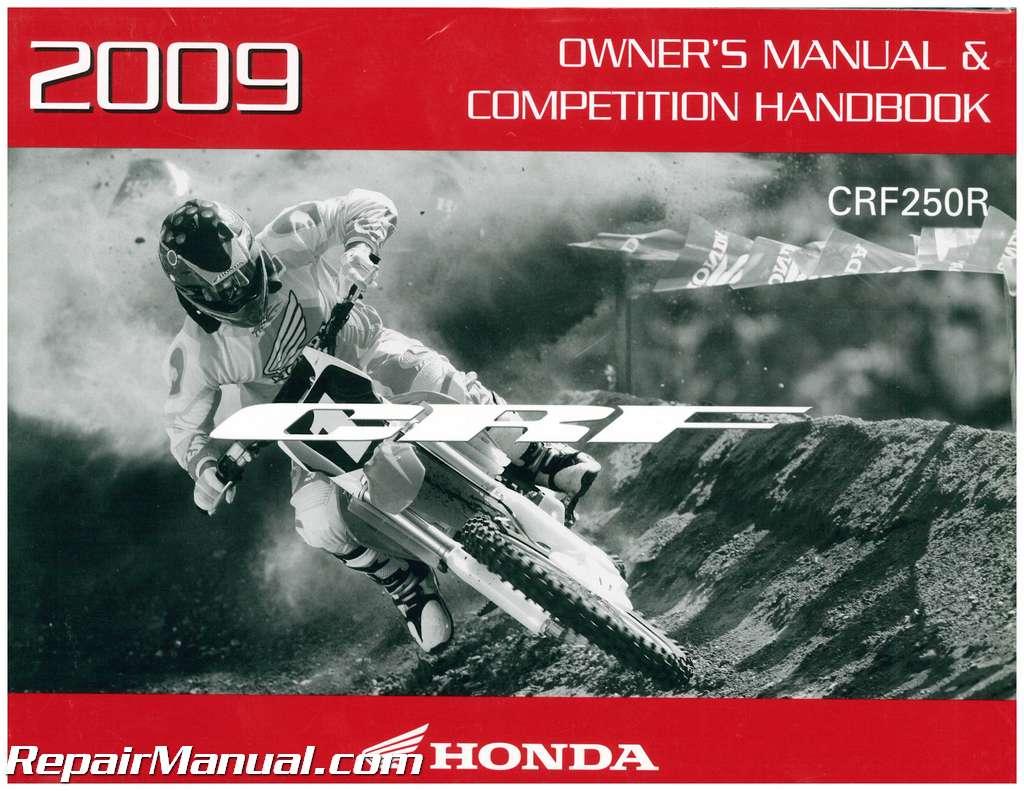 2009 honda crf250r motorcycle owners manual competition handbook rh repairmanual com honda crf150r owners manual pdf honda crf150r owners manual pdf