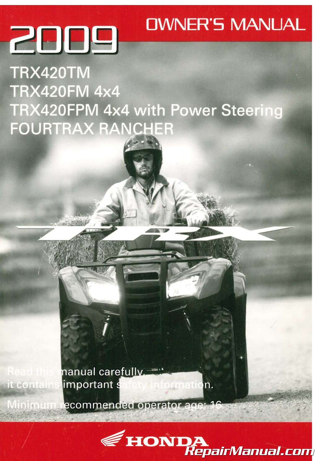 2009 Honda Trx420 Fourtrax Rancher 4 4 Owners Manual