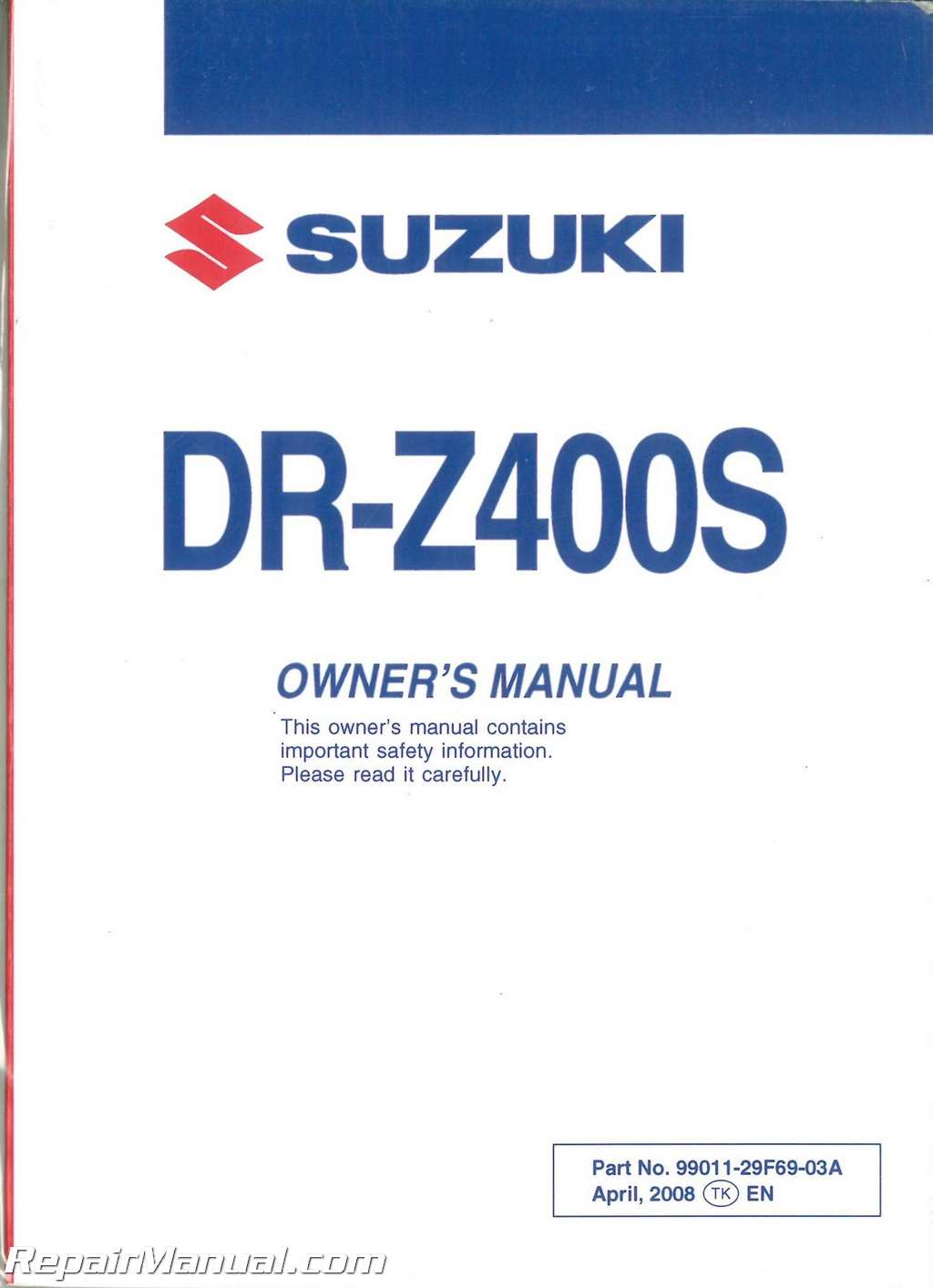 Suzuki Drz400s Owners Manual Ca77 Wiring Diagram 2009 Dr Z400s Motorcycle Rh Repairmanual Com Service Pdf 2007