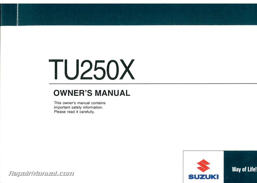 2009 Suzuki TU250X Motorcycle Owners Manual