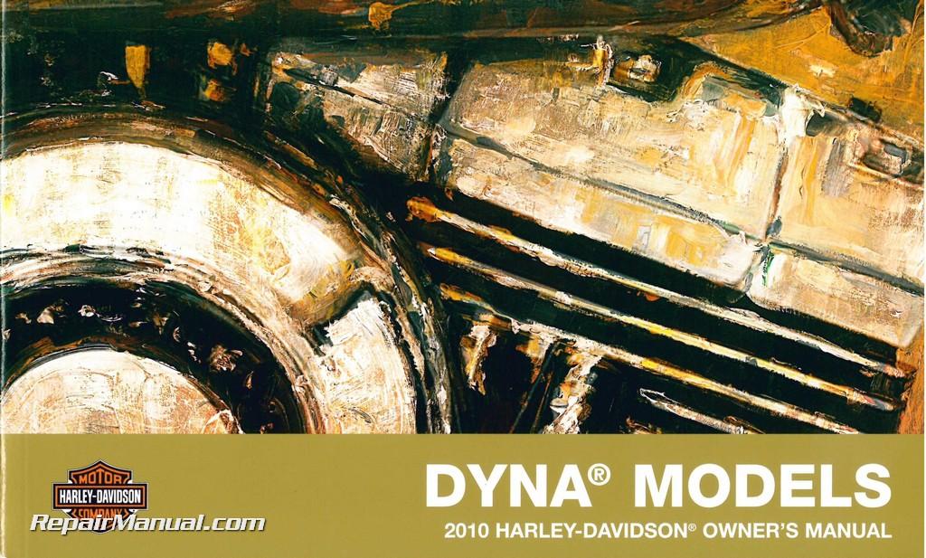 2010 harley davidson dyna motorcycle owners manual rh repairmanual com Harley Street Bob FXDB Exhaust