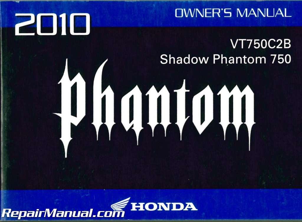 2010 honda vt750c2b shadow phantom motorcycle owners manual rh repairmanual com Honda Shadow Aero honda shadow phantom service manual