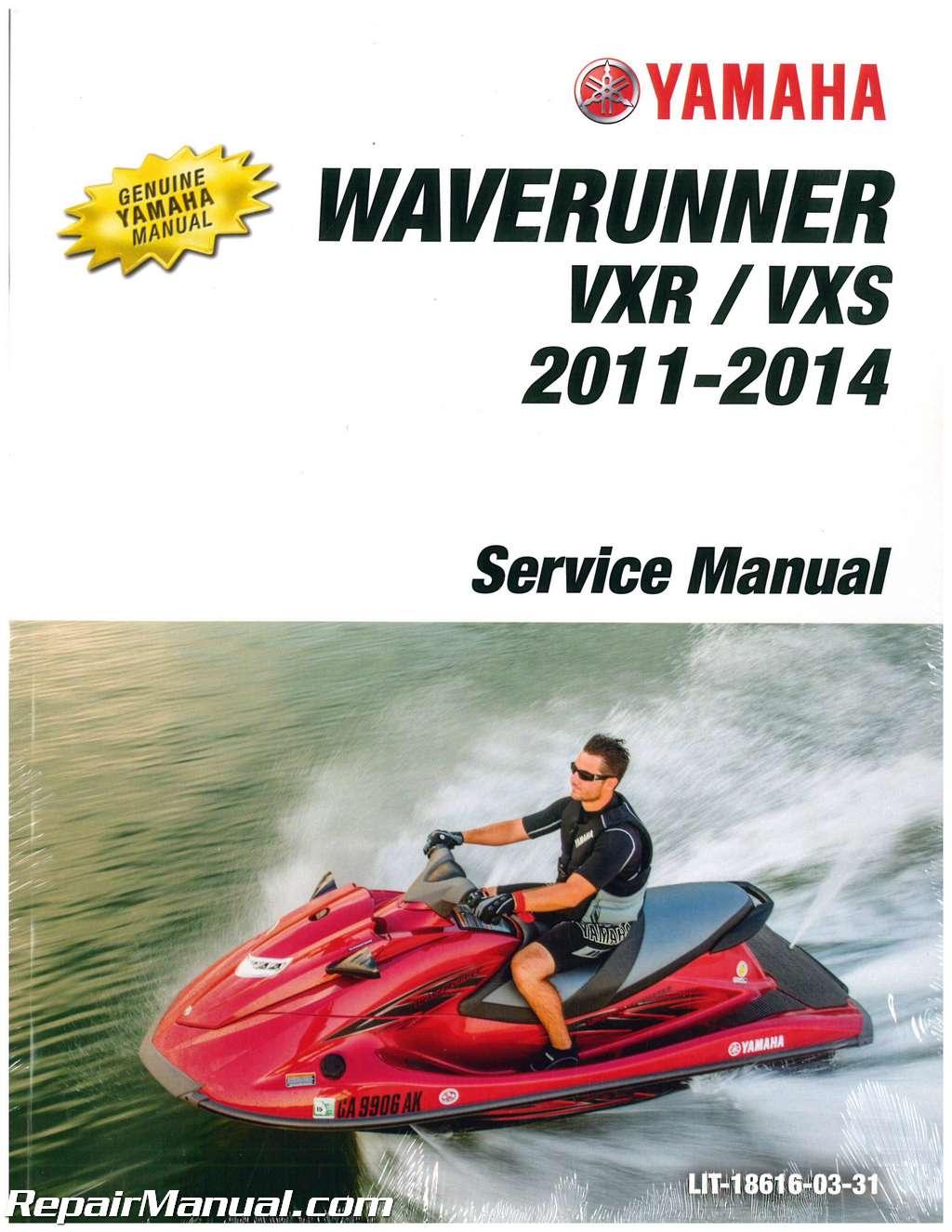 2011 2014 yamaha vx1800 waverunner vxr vxs service manual rh repairmanual com Yamaha Waverunner XL700 Manual Online yamaha waverunner repair manual free