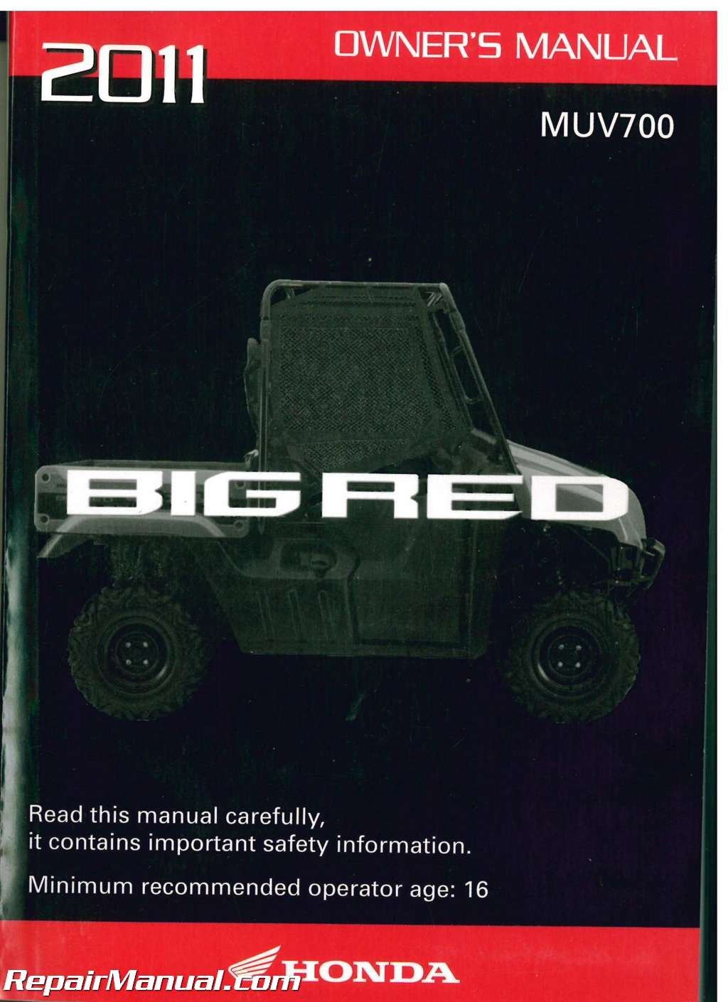 2011 Honda MUV 700 Big Red Owners Manual