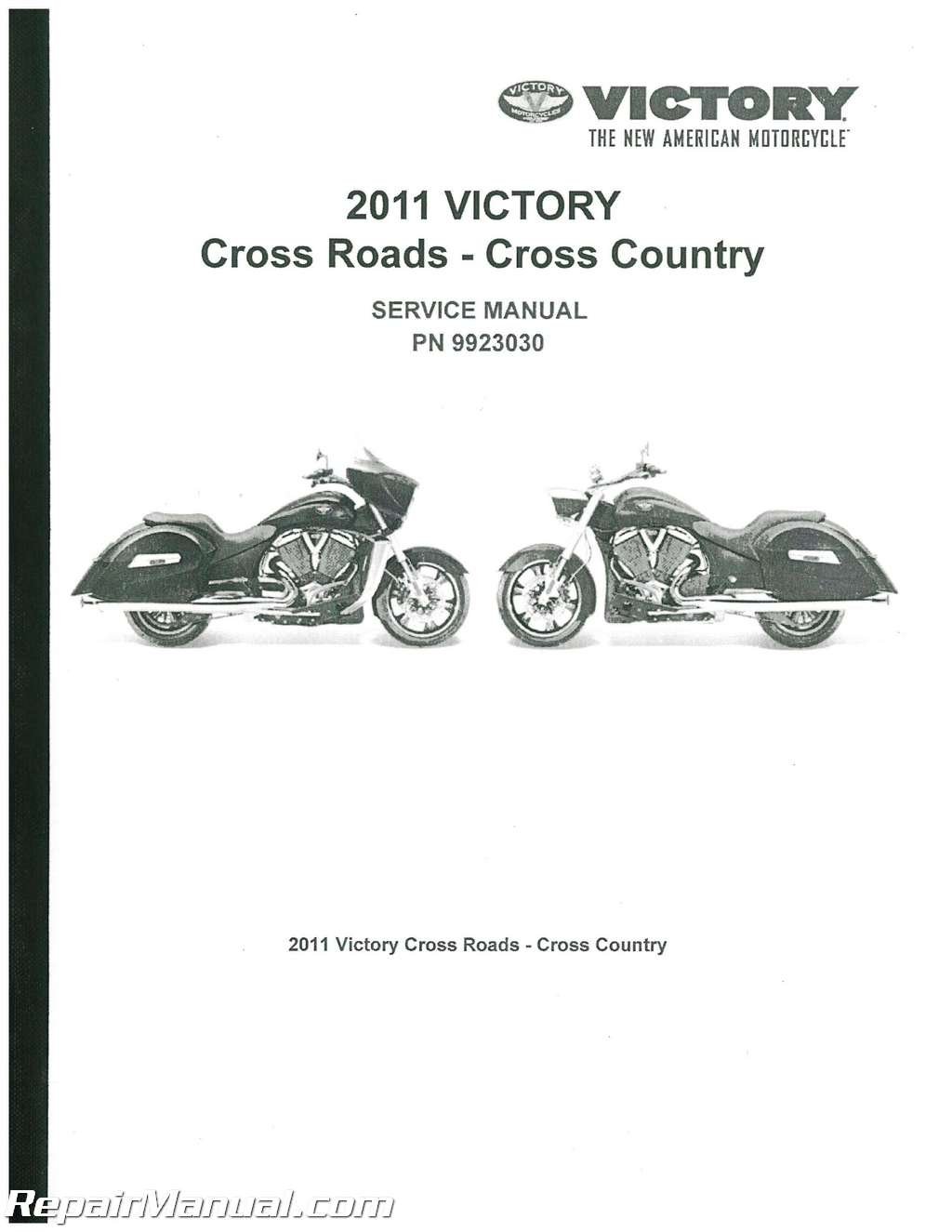 2011 victory cross country and cross roads service manual rh repairmanual com victory cross country service manual download victory cross country tour service manual