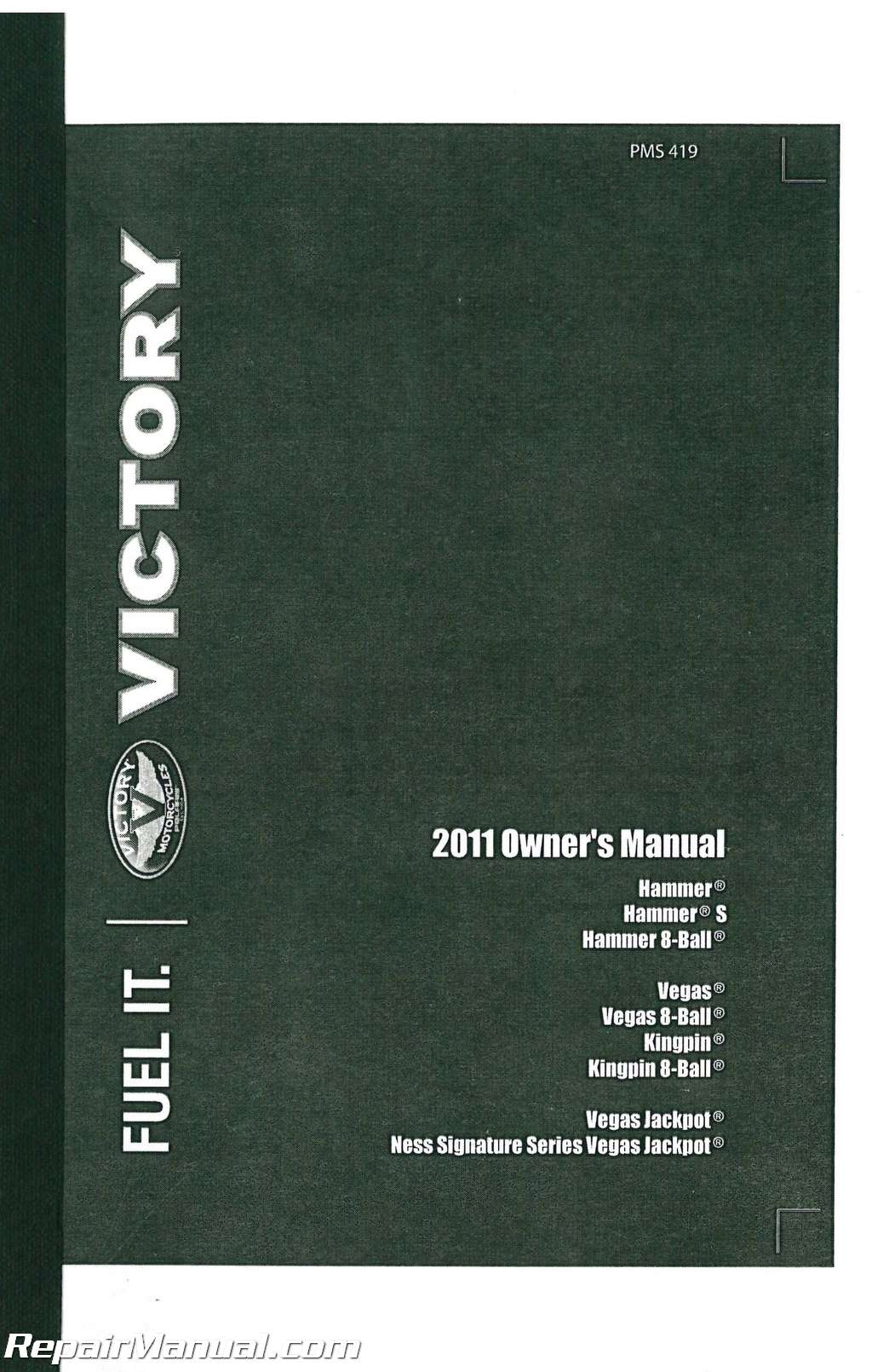 2011 victory kingpin vegas hammer jackpot us model motorcycle owners rh repairmanual com victory vegas service manual download victory vegas service manual download
