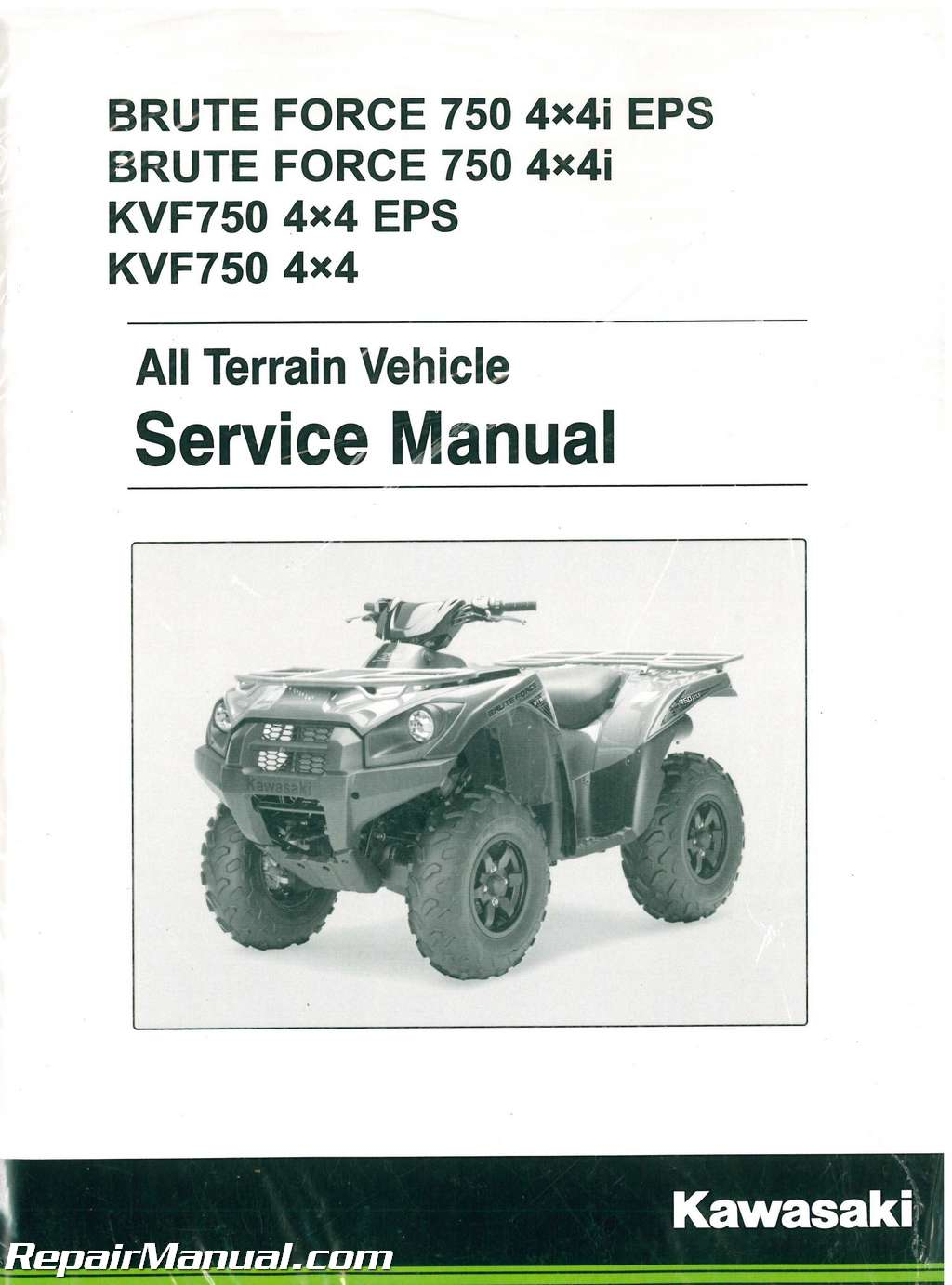 2012 2018 kawasaki brute force kvf750 4x4 4x4eps 4x4i 4x4i eps atv rh repairmanual com 2006 kawasaki 750 brute force service manual 2005 kawasaki 750 brute force owners manual