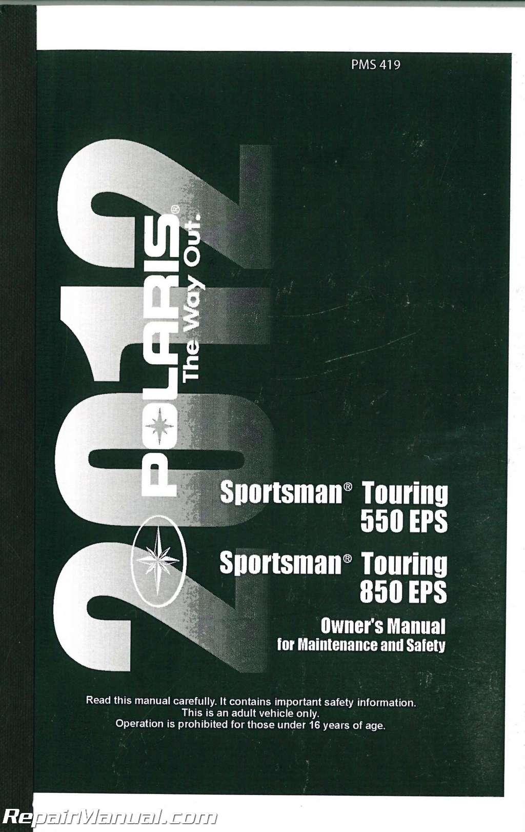 2012 polaris sportsman touring eps 550 eps 850 atv owners manual rh repairmanual com 2006 polaris sportsman 800 efi repair manual 2006 polaris sportsman 800 service manual pdf