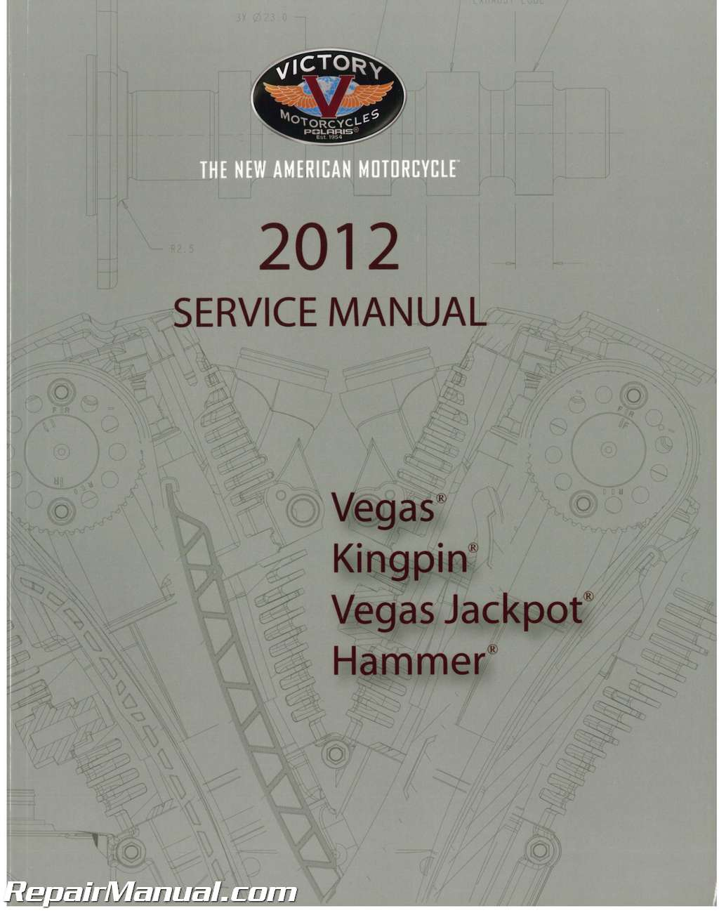 2012 Victory Kingpin Vegas Hammer Jackpot High-Ball Motorcycle Service  Manual