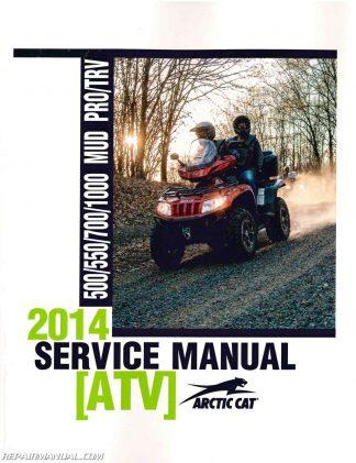 2014 Arctic Cat 500 550 700 1000 Mud Pro TRV ATV Service Manual
