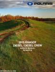 2015 Polaris Ranger Diesel Diesel Crew UTV Service Manual