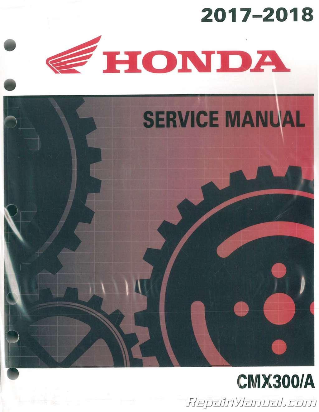 2017 – 2018 Honda CMX300/A Rebel Motorcycle Service Manual