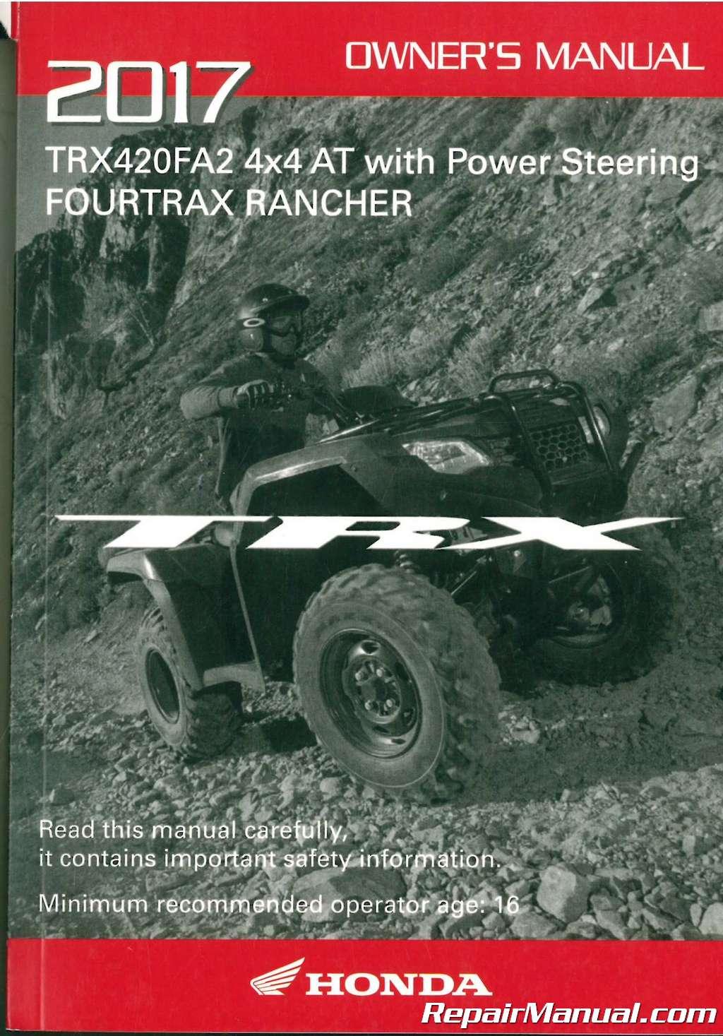 2017 honda trx420fa1 fa2 a ce atv owners manual rh repairmanual com honda atv owner manual suzuki atv owners manual pdf