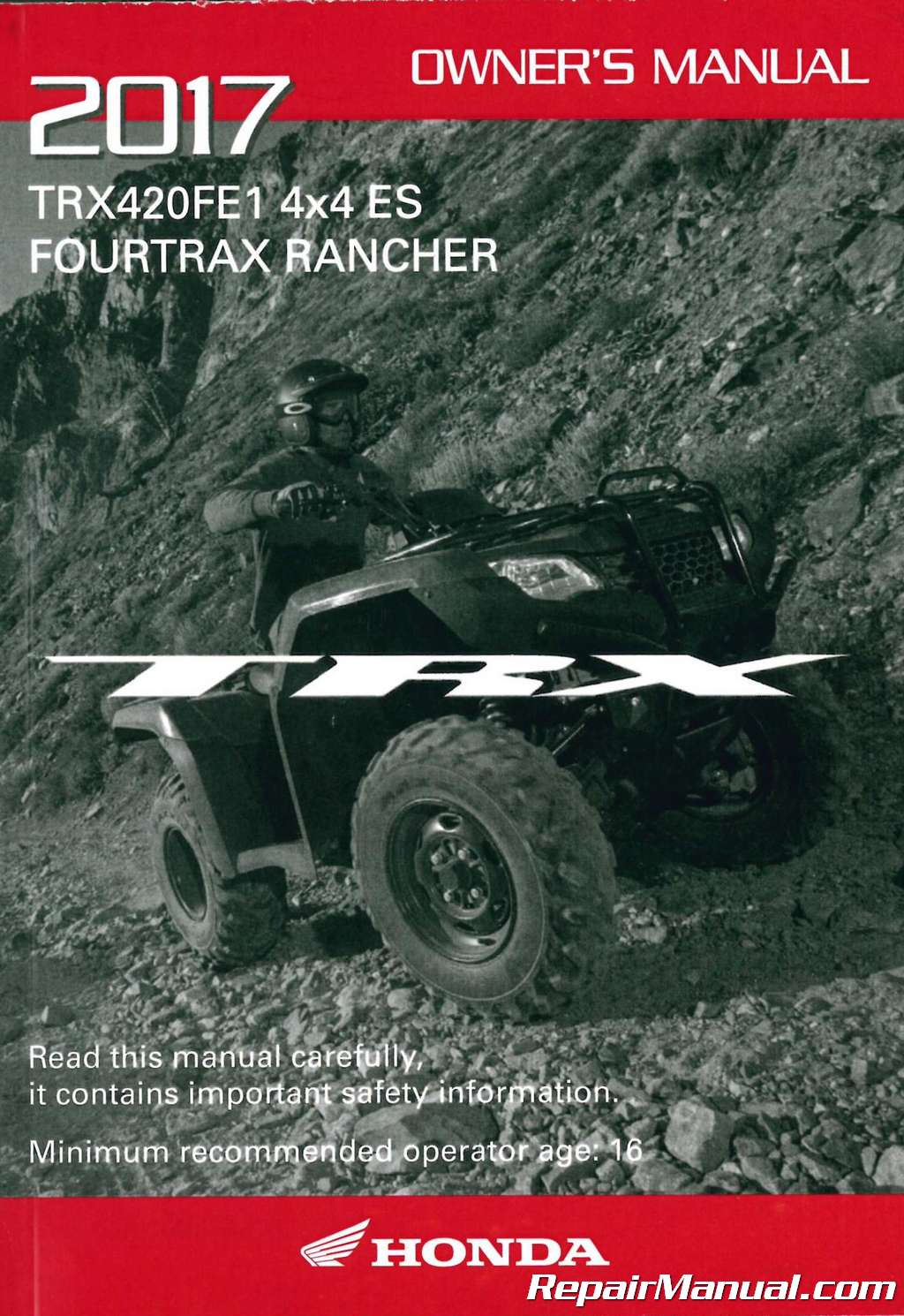 2017 Honda Trx420fe1 Atv Owners Manual