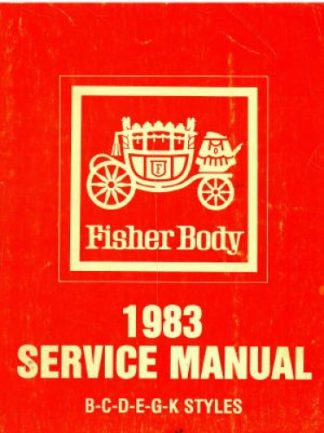 Fisher Body Service Manual 1983 Used