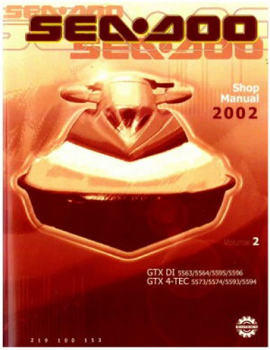 2002 Sea-Doo GTX DI GTX 4-Tec Shop Manual Vol 2