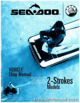 Official 2005 Sea-Doo 3D/Premium GTI/RFI/RFI LE 2-Stroke Shop Manual