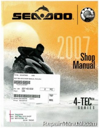 Official 2007 Sea-Doo GTI/Rental/SE/ GTX/Limited/Wake RXP and RXT 4-TEC Shop Manual