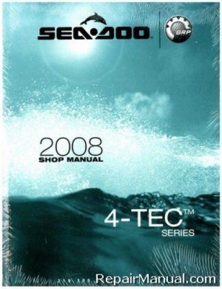 Official 2008 Sea-Doo GTI/Rental/SE GTX/Limited/Wake RXP RXP-X RXT And RXT-X 4-TEC Series Shop Manual