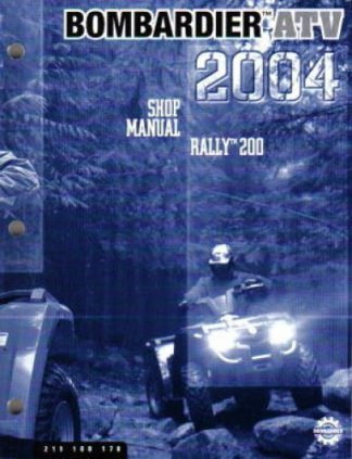 Official 2004 Bombardier Rally 200 ATV Factory Service Manual