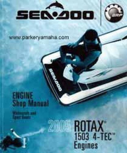 Official 2005 Sea Doo Rotax 1503 4-Tec Engine Shop Manual