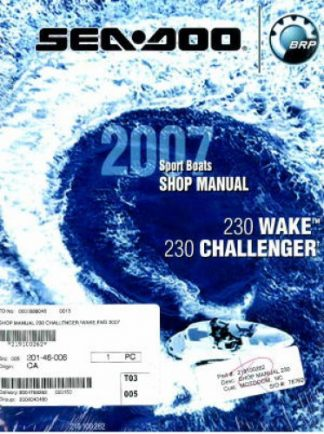 Official 2007 Sea-Doo 230 Wake And 230 Challenger Factory Shop Manual