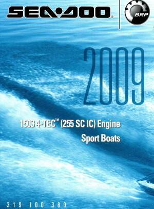 Official 2009 Sea-Doo 1503 4-Tec 255SC IC Engine Factory Shop Manual