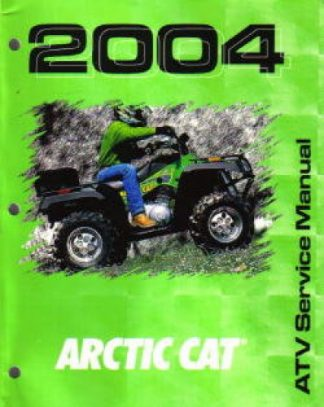 Official 2004 Arctic Cat 250 300 400 500 ATV Factory Service Manual