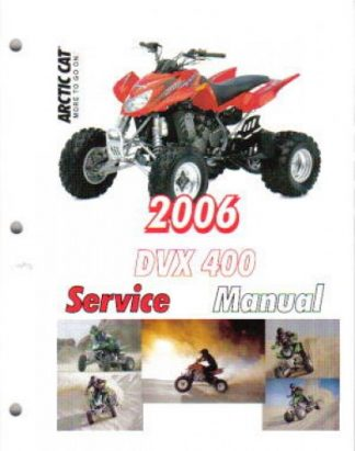 Official 2004-2006 Arctic Cat DVX400 Factory Service Manual