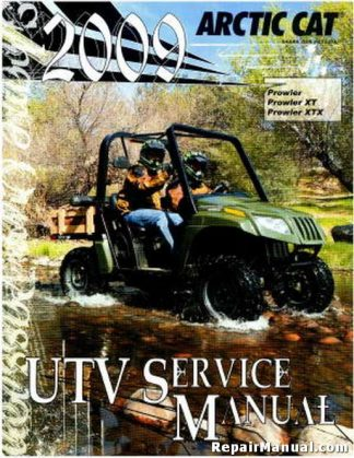 Official 2009 Arctic Cat Prowler XT XTX 550 650 700H1 Factory Service Manual