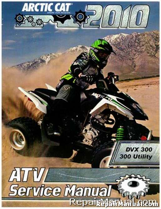 Official 2010 Arctic Cat 300 DVX Utility ATV Factory Service Manual