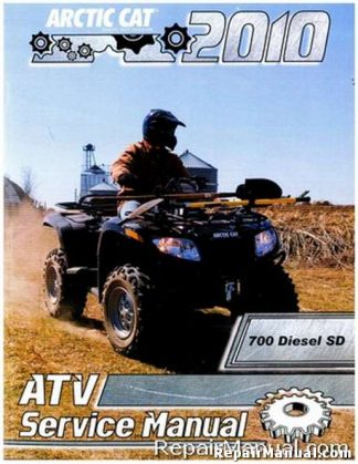 Official 2010 Arctic Cat 700 Diesel SD Factory Service Manual