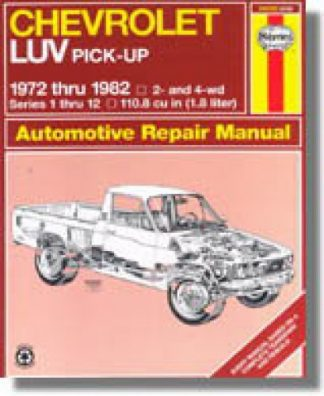 Haynes Chevrolet Luv Pick-up 1972-1982 Auto Repair Manual