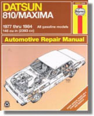 Datsun 810 Maxima Repair Manual 1977-1984 Haynes Automotive