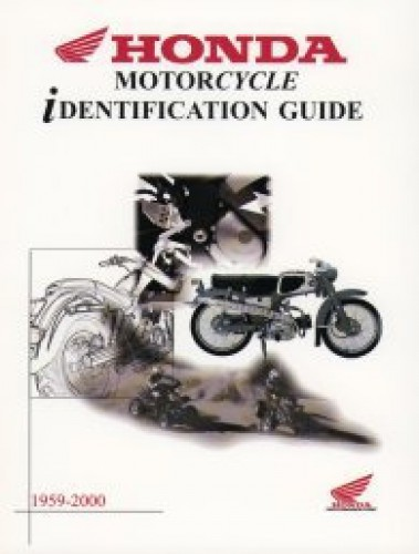 Honda Identification Guide ATV Motorcycle and Scooter 1959-2000