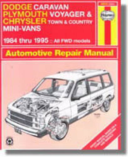haynes dodge caravan plymouth voyager chrysler town country mini rh repairmanual com 1995 Dodge Grand Caravan Manual 1995 Dodge Grand Caravan Manual