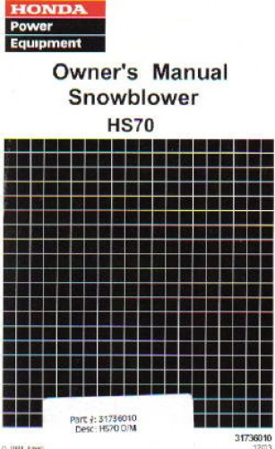 Official Honda HS70 Snowblower Factory Owners Manual