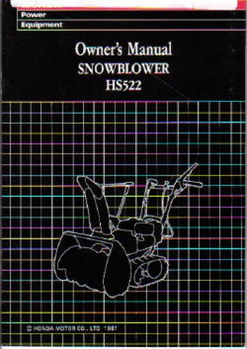 Official Honda HS522 Snowblower Factory Owners Manual