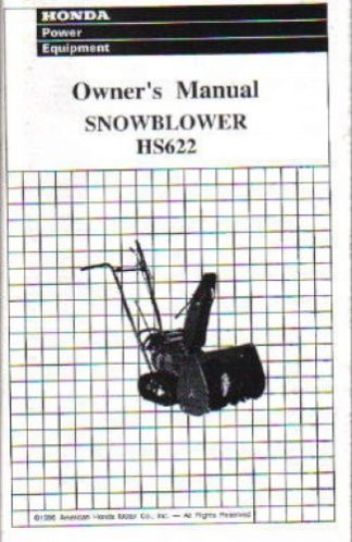 Official Honda HS622 Snowblower Factory Owners Manual