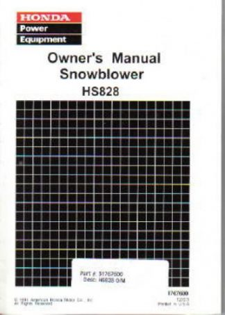Official Honda HS828 Snowblower Factory Owners Manual