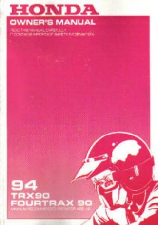 Official 1994 Honda TRX90 Owners Manual