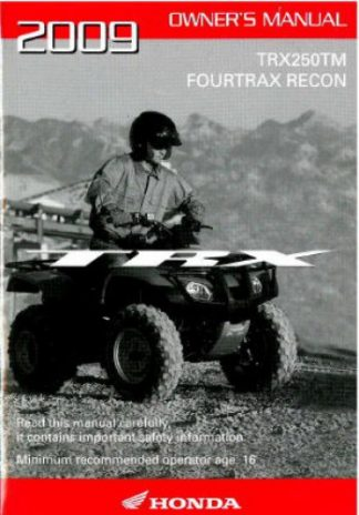 Official 2009 Honda TRX250TM FourTrax Recon Factory Owners Manual