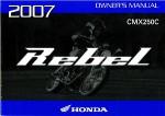 Official 2007 Honda CMX250C Rebel Owners Manual