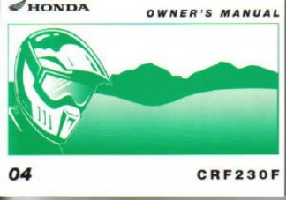 Official 2004 Honda CRF230F Owners Manual