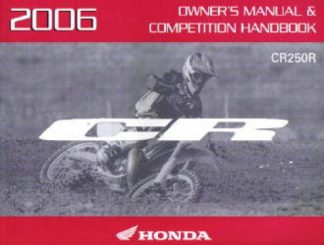 Official 2006 Honda CR250R Factory Owners Manual