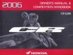 Official 2006 Honda CR125R Motorcycle Factory Owners Manual & Competition Handbook