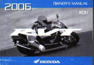 Official 2006 Honda RVT1000R RC51 A CE Motorcycle Owners Manual