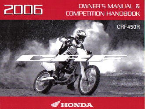 2006 honda crf450r owners manual competition handbook rh repairmanual com 2006 honda crf450r service manual 2006 crf 450 service manual