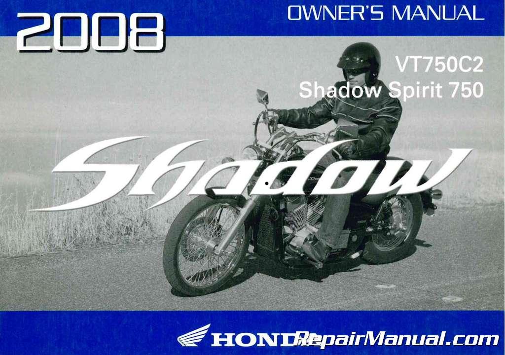 2008 Honda VT750C2 Shadow Spirit Motorcycle Owners Manual